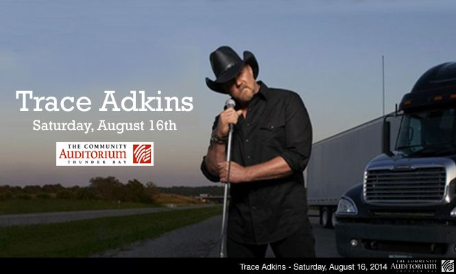 Trace Adkins at the Community Auditorium on Saturday August 16