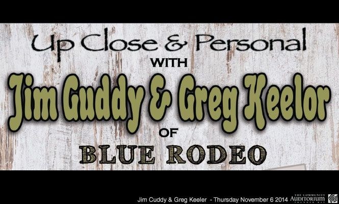 Jim Cuddy & Greg Keelor